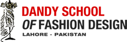 Dandy School of Fashion Design | Lahore, Pakistan